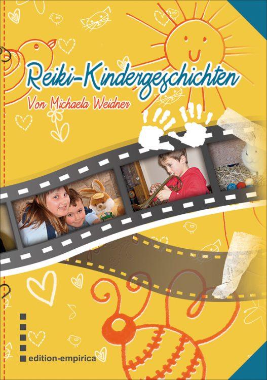 Reiki-Kindergeschichten von Michaela Weidner