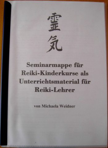 Seminarmappe für Reiki-Kinderkurse von Michaela Weidner