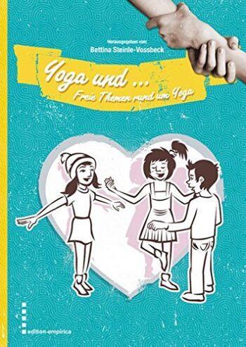 Yoga und freie Themen von Bettina Steinle-Vossbeck